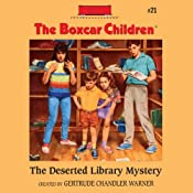 The Deserted Library Mystery: The Boxcar Children Mysteries, Book 21 | Gertrude Chandler Warner