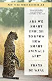 img - for Are We Smart Enough to Know How Smart Animals Are? book / textbook / text book