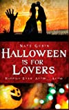 Halloween Is for Lovers, Nate Gubin, 1466460059