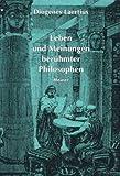img - for Philosophische Bibliothek, Bd.53/54, Leben und Meinungen ber hmter Philosophen book / textbook / text book