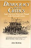 Democracy and Its Critics, Jon Roper, 004445130X