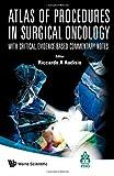 Atlas of Procedures in Surgical, Audisio, 9812832939
