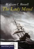The Lady Maud, William Clark Russell, 3954272342