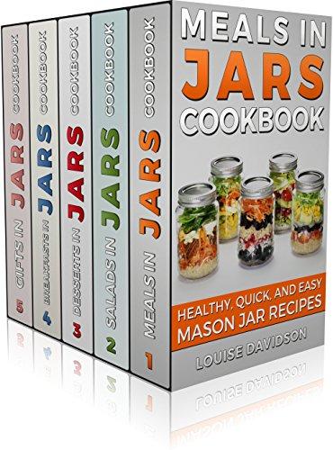 - MASON JAR RECIPES BOOK SET 5 book in 1: Meals in Jars (vol.1); Salads in Jars (Vol. 2); Desserts in Jars (Vol. 3); Breakfasts in Jars (Vol. 4); Gifts in Jars (Vol. 5): Easy Mason Jar Recipe Cookbooks