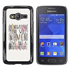 Paccase / SLIM PC / Aliminium Casa Carcasa Funda Case Cover - Mind Positive Life Quote - Samsung Galaxy Ace 4 G313 SM-G313F