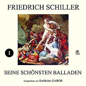 Friedich Schiller - Seine schönsten Balladen I Hörbuch