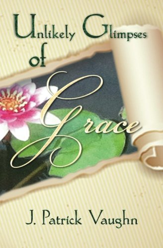Download Unlikely Glimpses of Grace pdf