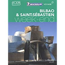 Bilbao & Saint-Sébastien Guide vert week-end