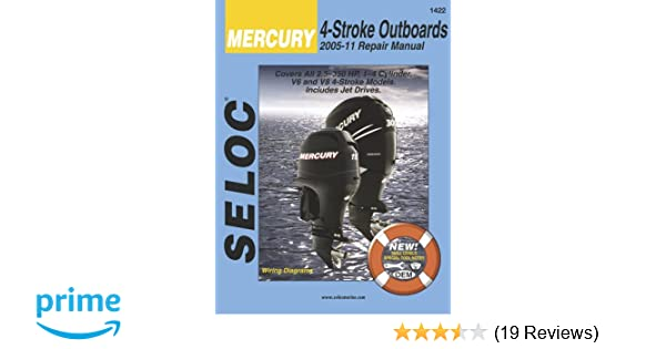 mercury outboards 4 stroke 2005 2011 seloc seloc 9780893300845 rh amazon com Manual Cheat Sheet Seloc Marine Repair Manuals