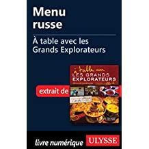 Menu russe - À table avec les Grands Explorateurs (French Edition)