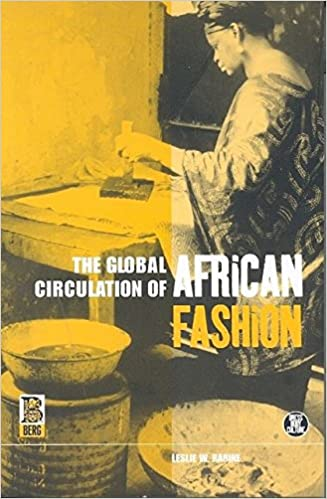 Descargar Utorrent The Global Circulation Of African Fashion Buscador De Epub