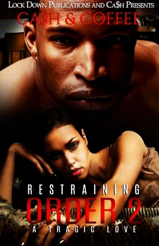 Restraining Order 2: A Tragic Love (Volume 2)