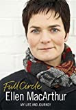 Full Circle: My Life And Journey by Ellen MacArthur (2010-10-26)