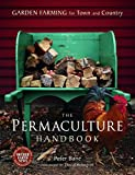 img - for The Permaculture Handbook: Garden Farming for Town and Country book / textbook / text book