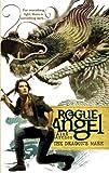 The Dragon's Mark (Rogue Angel)