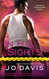 In His Sights, Jo Davis, 0451467922