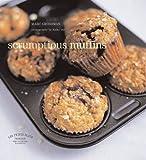 Scrumptious Muffins, Marc Grossman, 0857202480