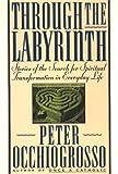 Through the Labyrinth, Peter Occhiogrosso, 0140194673