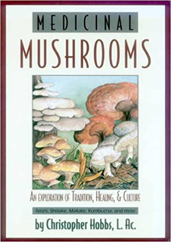 Book Medicinal Mushrooms (Herbs and Health Series) by Hobbs, Christopher (2003)