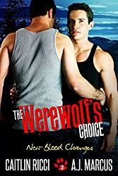 The Werewolf's Choice (New Blood Changes Book 2)