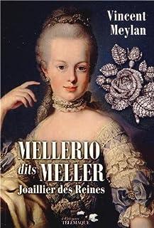 Mellerio dits Meller : joaillier des reines, Meylan, Vincent