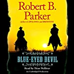 Blue-Eyed Devil   Robert B. Parker