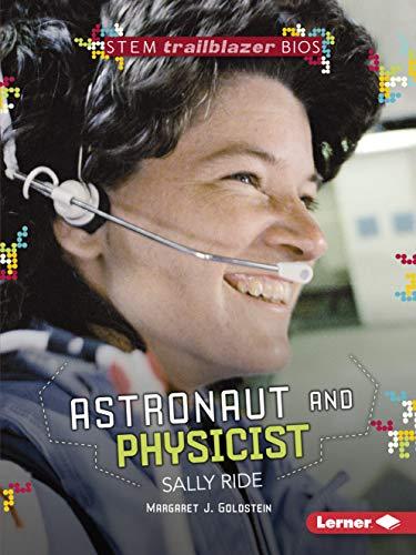 Book Astronaut and Physicist Sally Ride (Stem Trailblazer Biographies)<br />[P.D.F]