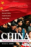 China: Fragile Superpower: How China's Internal Politics Could Derail Its Peaceful Rise