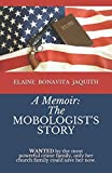 The Mobologist's Story: Wanted by the most powerful crime family, only her church family could save her now