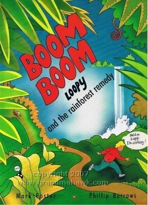 Boom Boom, Loopy and the Rainforest Remedy
