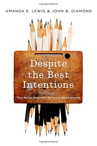 Despite the Best Intentions: How Racial Inequality Thrives in Good Schools (Transgressing Boundaries: Studies in Black P