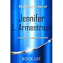 Jennifer L. Armentrout Books Checklist and Reading Order: Reading order of Lux series, Wait for You series, Titan series, Covenant series, Dark Elements series, Gamble Brothers, Frigid series