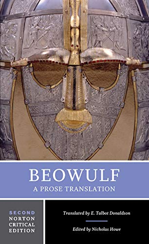 Beowulf: A Prose Translation (Second Edition)  (Norton Critical Editions)