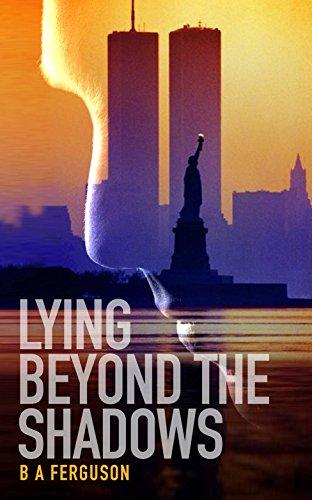 LYING BEYOND THE SHADOWS by [FERGUSON, B A]