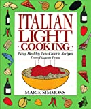 Italian Light Cooking, Marie Simmons, 0399517405