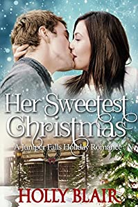 Her Sweetest Christmas by Holly Blair ebook deal