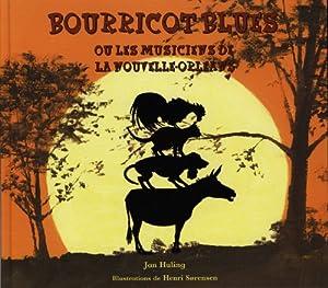 """Afficher """"Bourricot blues ou Les musiciens de la Nouvelle-Orléans"""""""