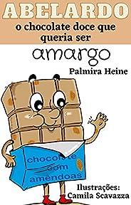 Abelardo, o chocolate doce que queria ser amargo