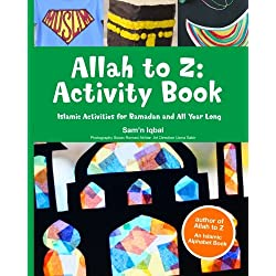 Allah to Z: Activity Book: Islamic Activities for Ramadan and All Year Long