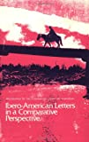 Ibero-American Letters in a Comparative Perspective, , 0896720616