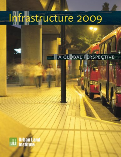 Infrastructure 2009: A Global Perspective (Infrastructure Reports)