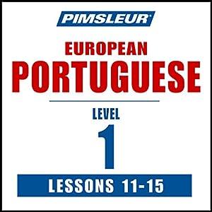 Pimsleur Portuguese (European) Level 1, Lessons 11-15 Speech