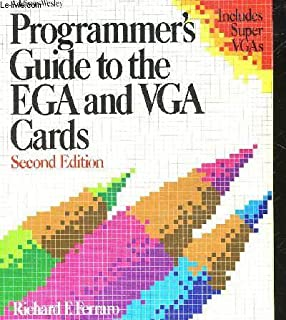 Programmer's Guide to the EGA, VGA, and Super VGA Cards (3rd Edition