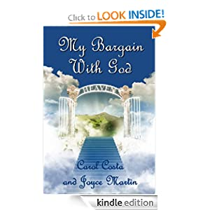 My Bargain With God Carol Costa and Joyce Martin