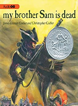 My Brother Sam is Dead by [Collier, James Lincoln, Collier, Christopher]