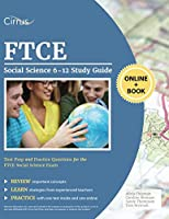 FTCE Social Science 6-12 Study Guide: Test Prep and Practice Questions for the FTCE Social Science Exam