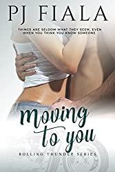 Moving to You: Rolling Thunder Series, Book 5