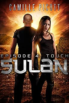 Touch (Sulan, Episode 4) (English Edition) por [Picott, Camille]