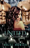 United (Book Three of the Silver Wood Coven Series): A Witch and Warlock Romance Novel (Volume 3)