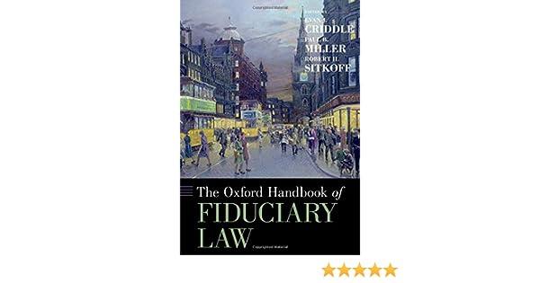 The Oxford Handbook of Fiduciary Law (Oxford Handbooks ...